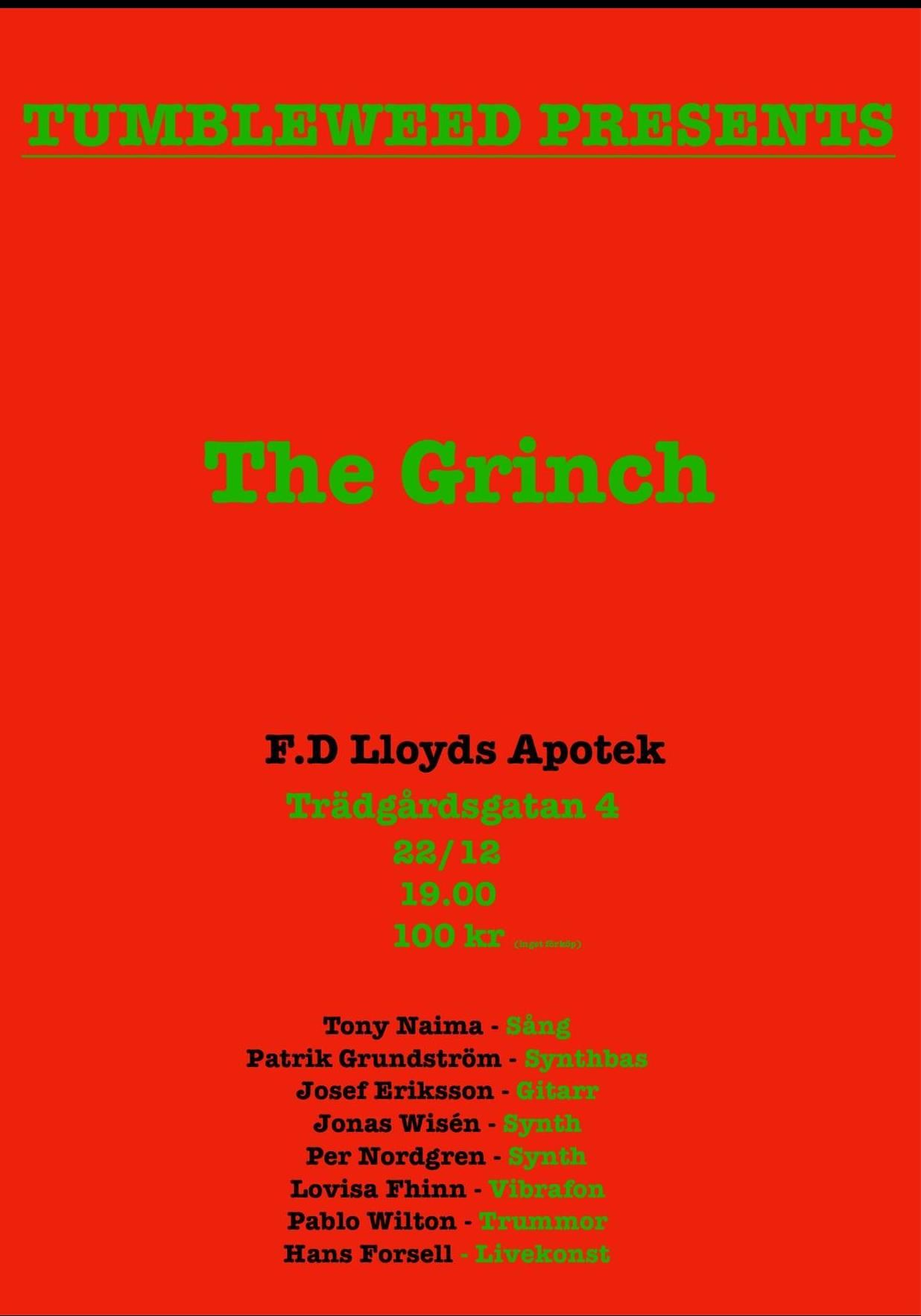 Tumbleweed Presents: The Grinch