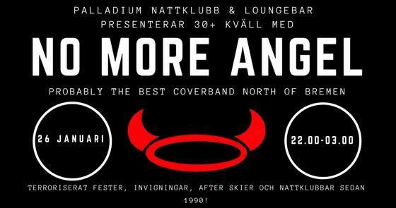 30+ klubben med NO MORE ANGEL