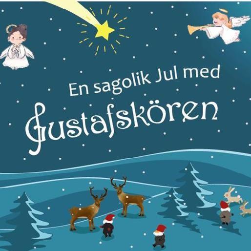 En sagolik jul med Gustafskören