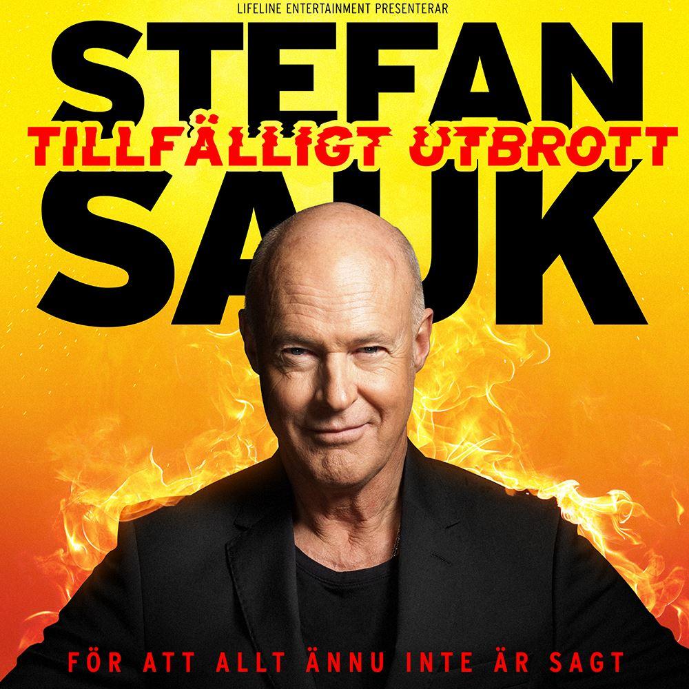 Lifeline, Stefan Sauk - Tillfälligt utbrott