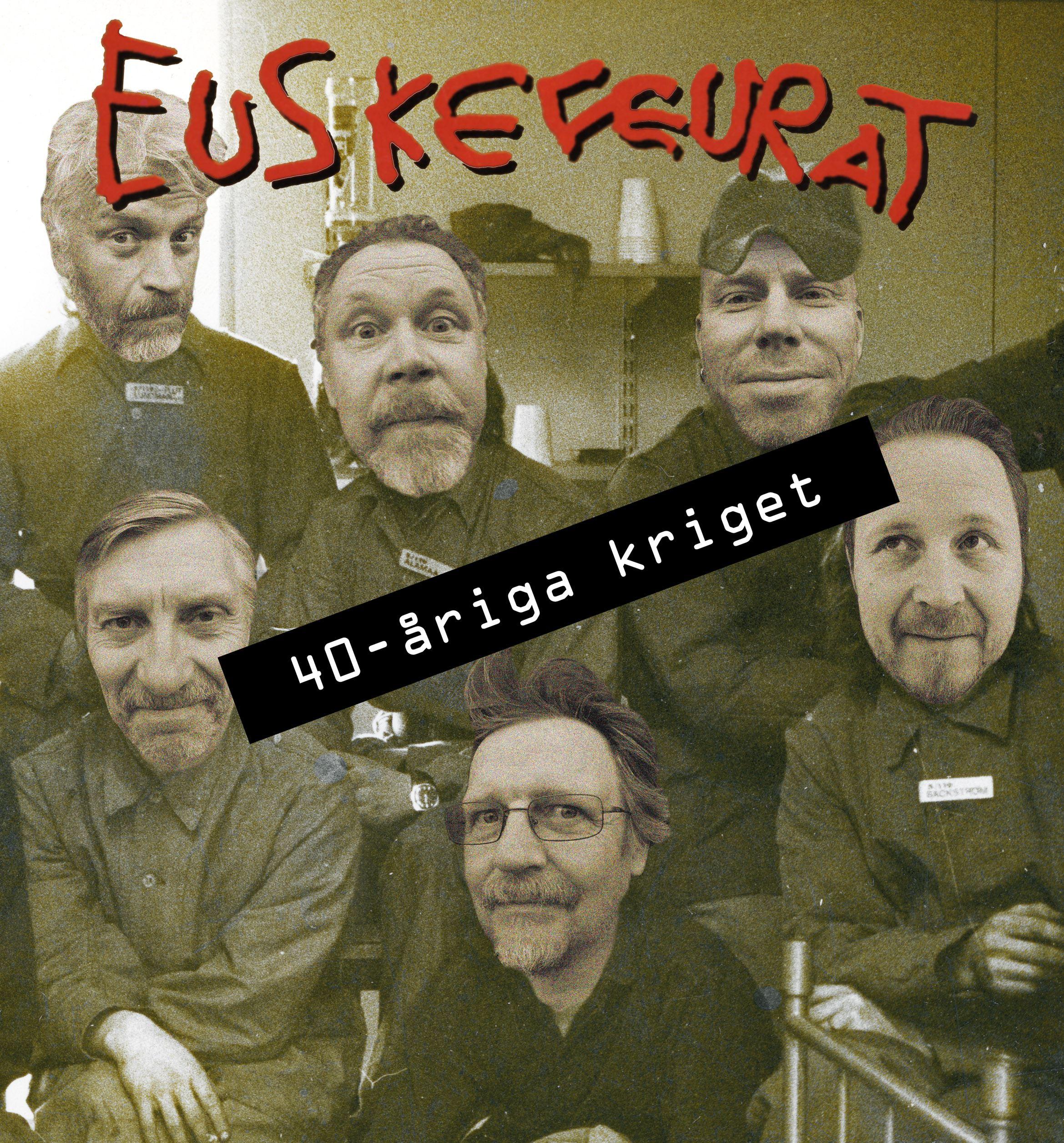 Foto: Euskefeurat,  © Copy: Euskefeurat, Euskefeurat - 40 åriga kriget
