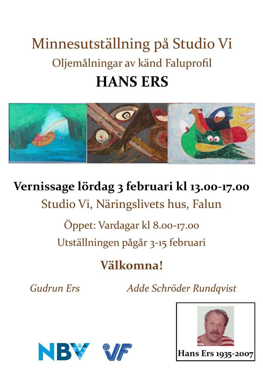 Vernissage - Minnesutställning på Studio Vi: Oljemålningar av Hans Ers, känd Faluprofil.