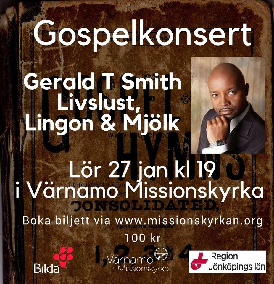 Gospelskonsert med Gerald T Smith - Livslust, Lingon och mjölk