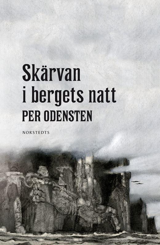 Per Odensten - Skärvan i bergets natt