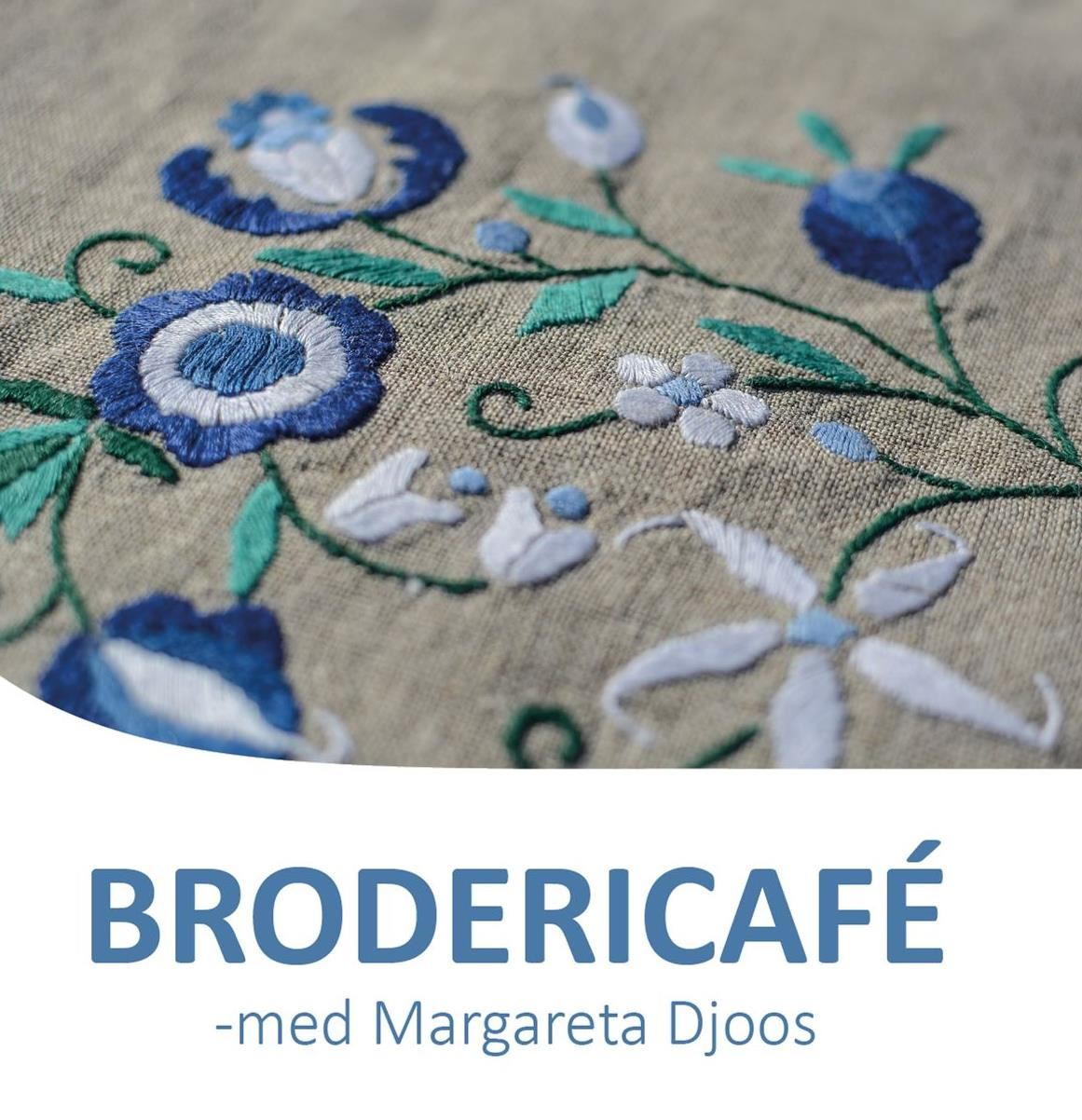 Brodericafé med Margareta Djoos