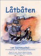 """Musikalen """"Låtbåten"""" av Kerstin Bodin Eriksson"""