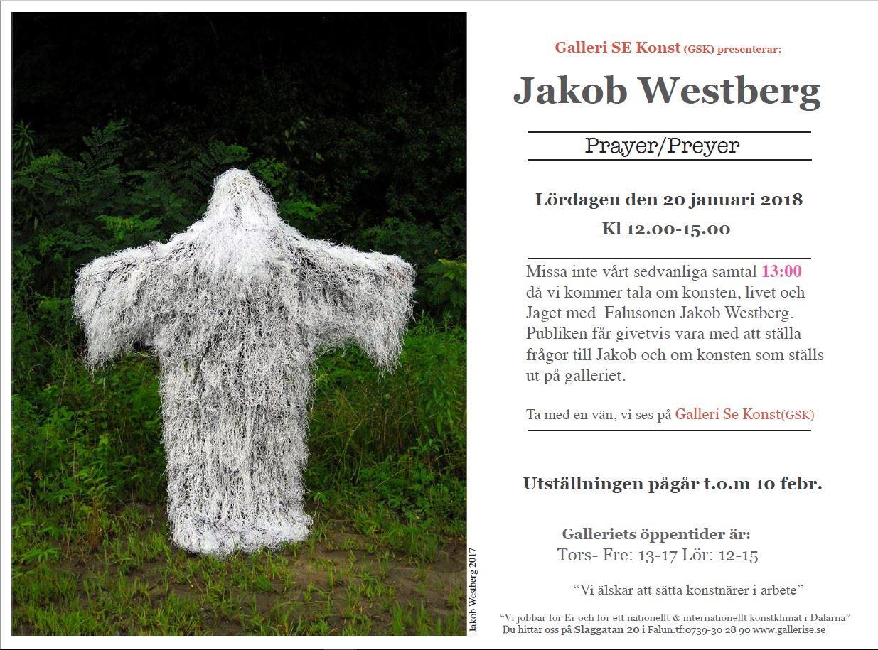 Vernissage - Jakob Westberg - Prayer preyer