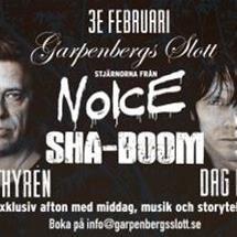 Konsert med Noice och Sha-Boom - En exklusiv afton