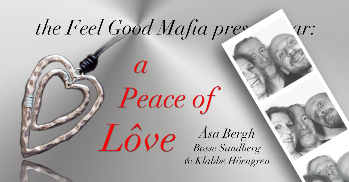 A peace of Love,  © Åsa Bergh, A peace of love & understanding