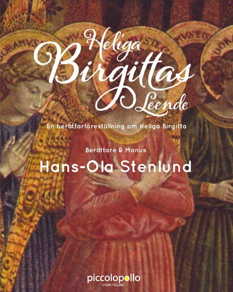 HELIGA BIRGITTAS LEENDE av och med Hans -Ola Stenlund