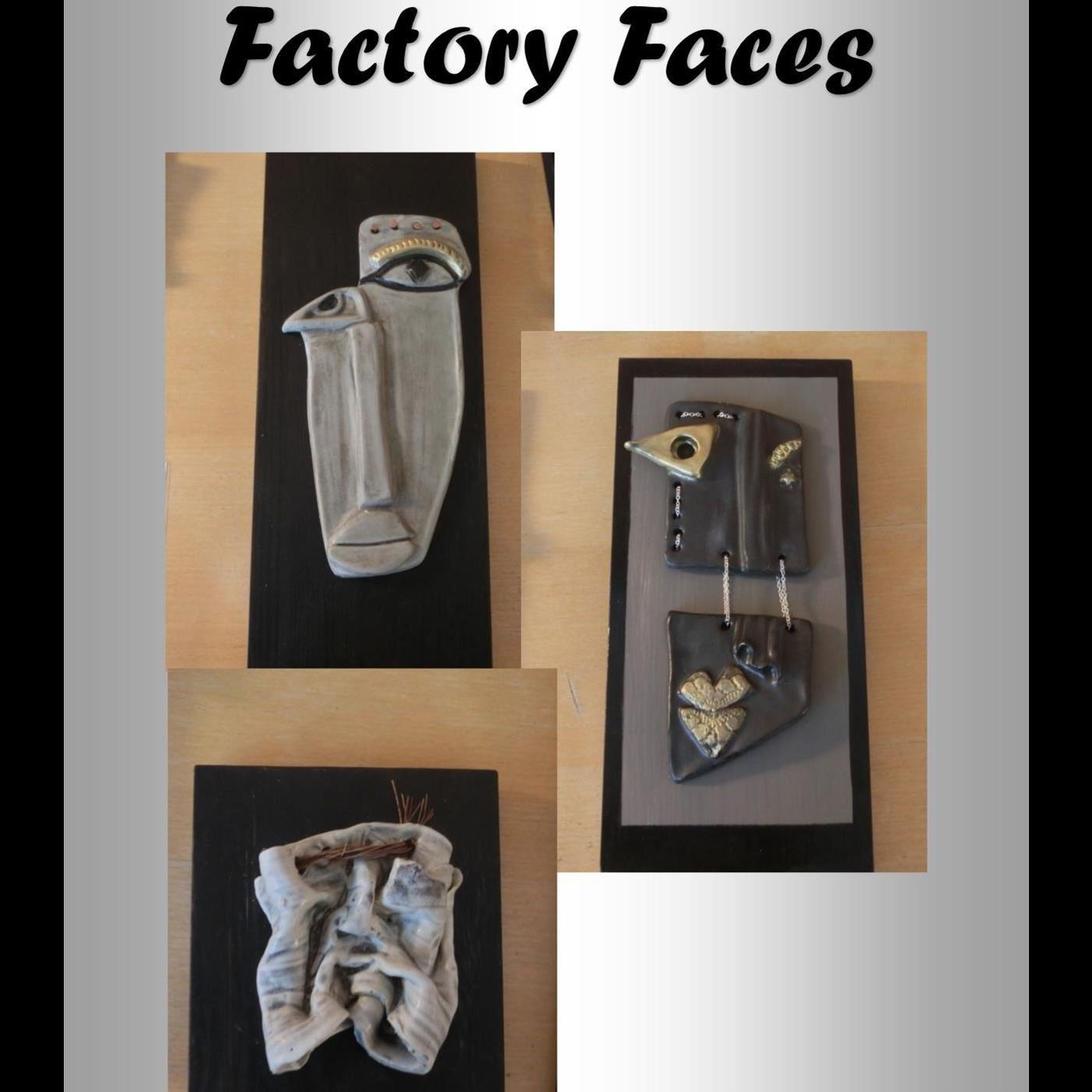 Factory faces