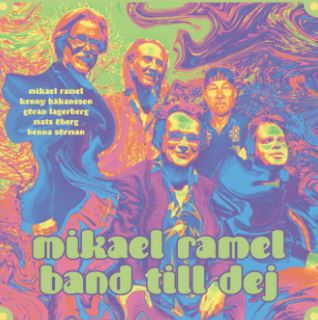 Mikael Ramel Band - Till dej (Too you)