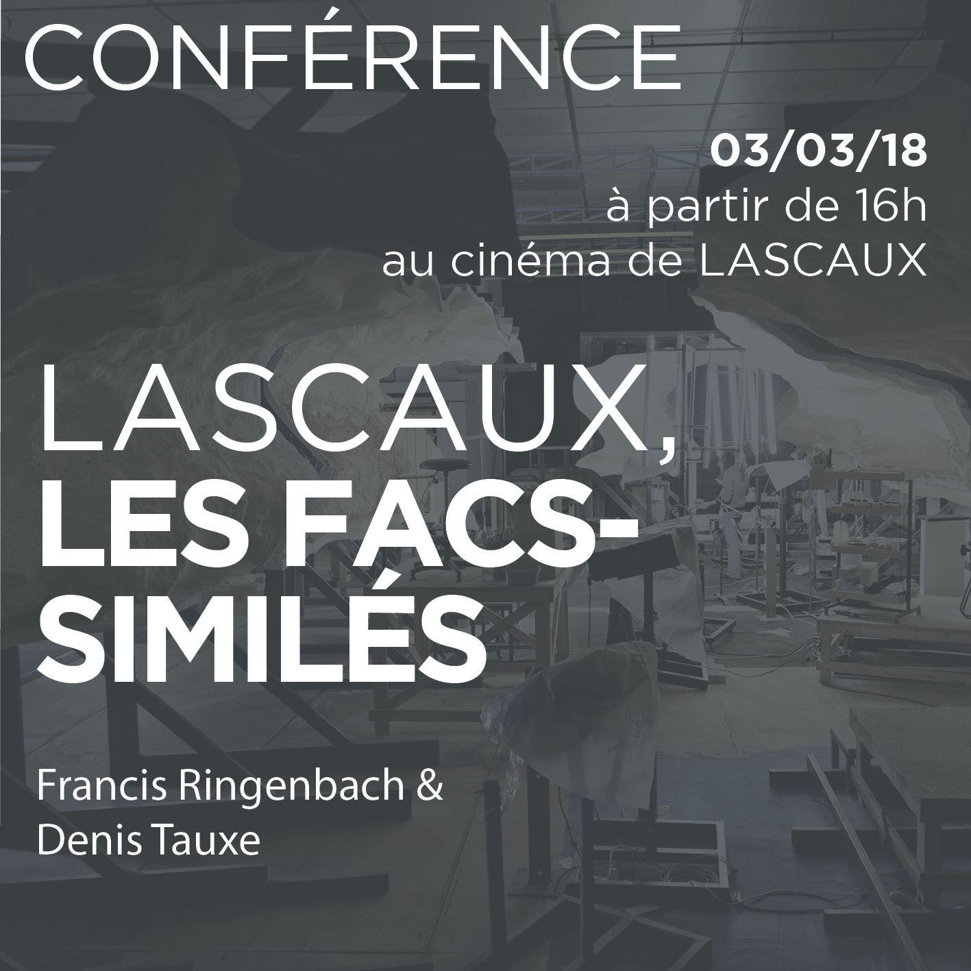 Conférences Lascaux 03/03/2018 RIGNENBACH & TAUXE