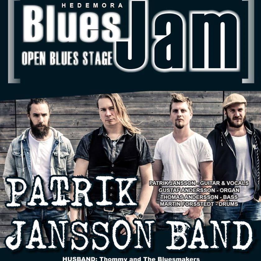 Hedemora Blues Jam och  Patrik Jansson band