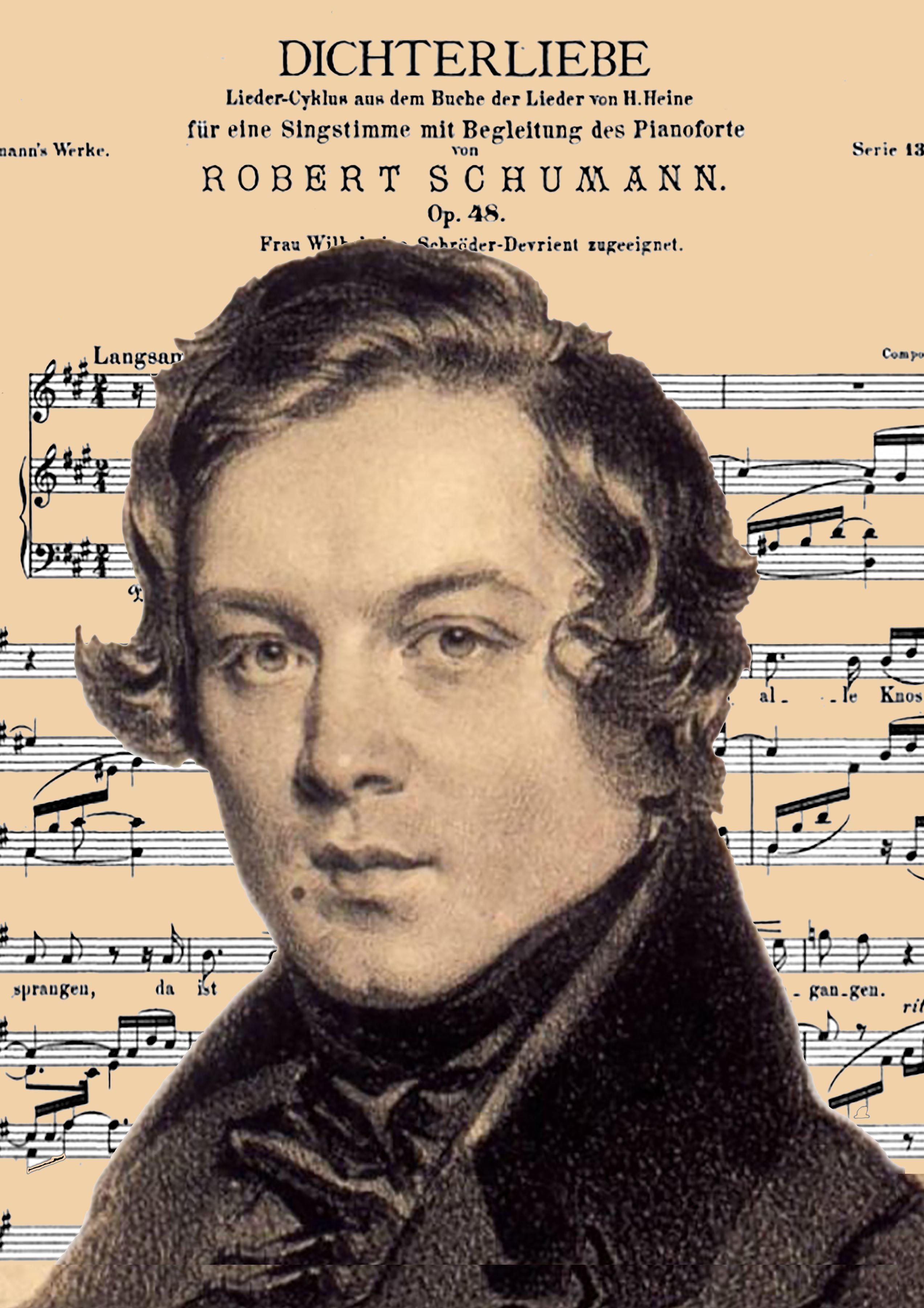 Dichterliebe-Kinderszenen of Robert Schumann