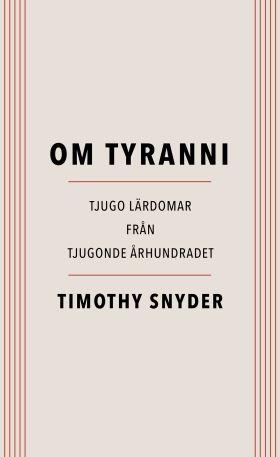 Kulturtips i lunchtid + Om Tyranni, en läsning!