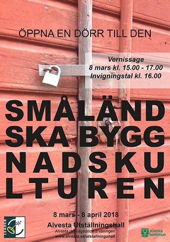 Utställning om Småländsk byggnadskultur