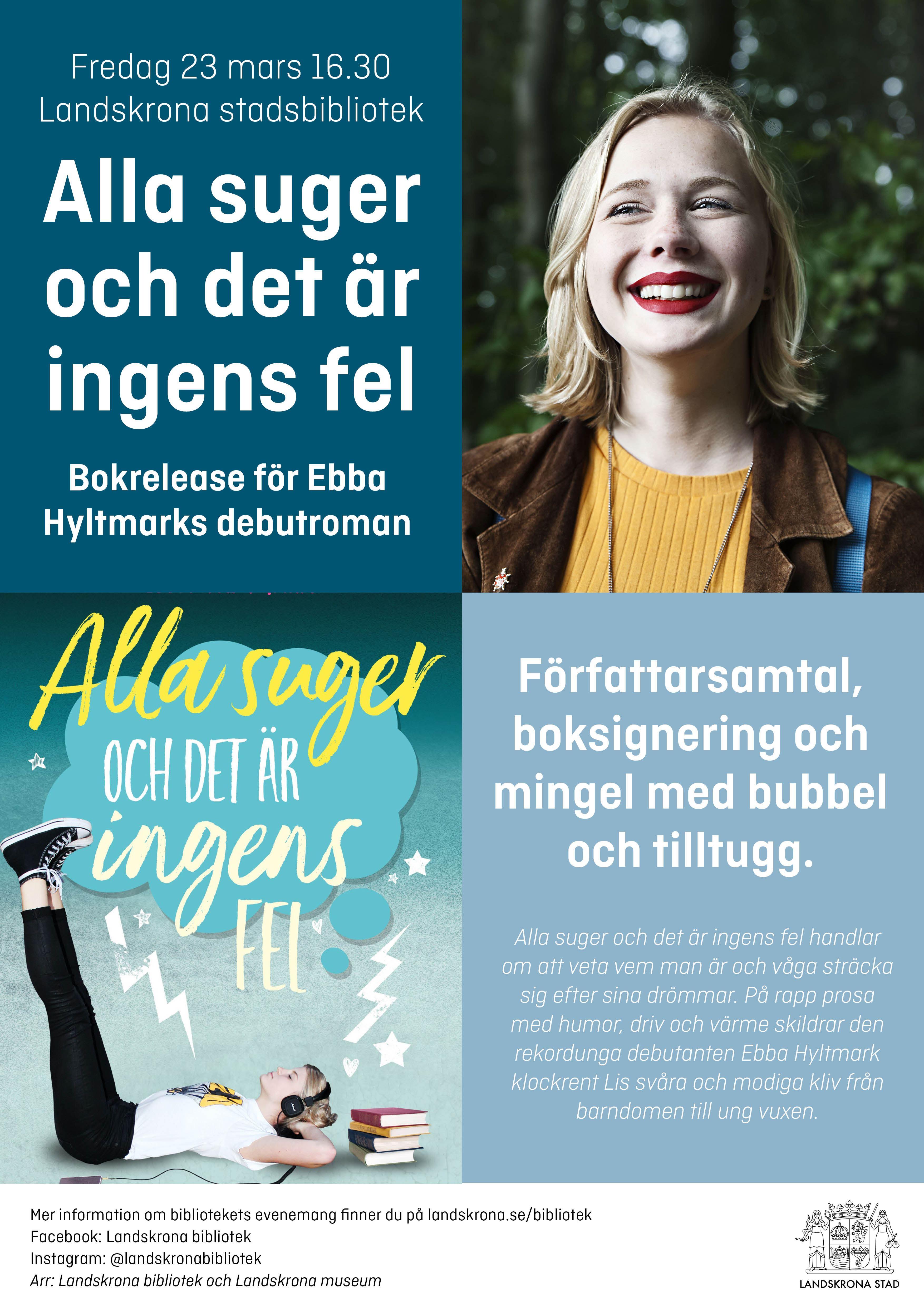 Bokrelease för Ebba Hyltmarks debutroman Alla suger och det är ingens fel