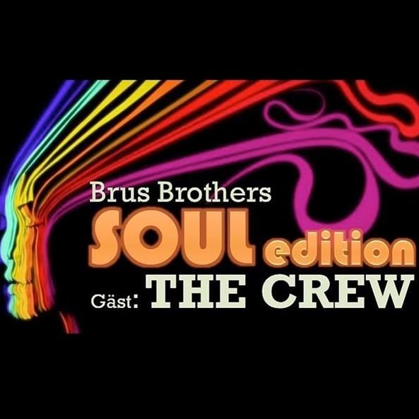 Brus Brothers - Soul Edition med The Crew