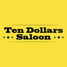 Ten Dollars Saloon