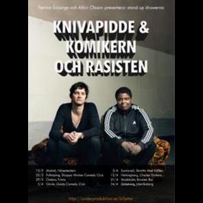 Knivapidde & Komikern och rasisten - E Street