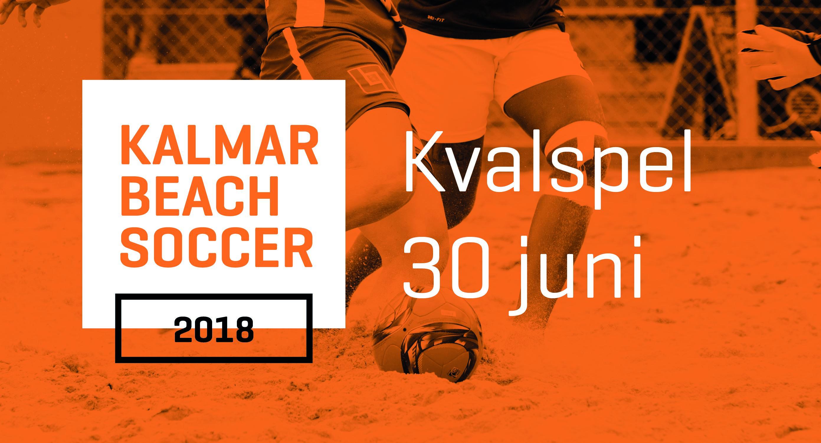 Kalmar Beachsoccer kvalspel 30 juni