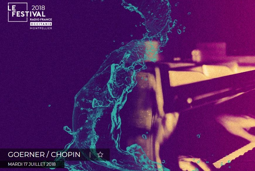 Festival Radio France - Goerner / Chopin