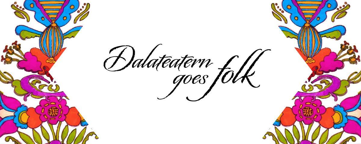Dalateatern goes folk