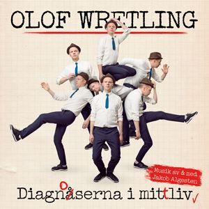 Olof Wretling - Diagnoserna i mitt liv