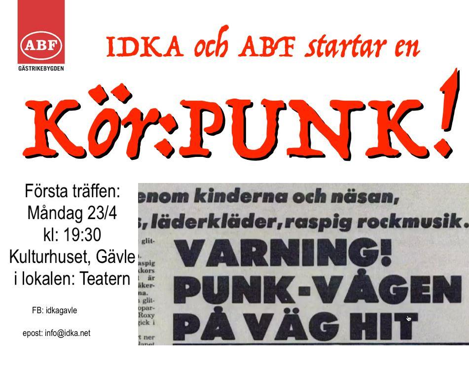 IDKA Kulturkiosken,  © IDKA Kulturkiosken, Annons för ny kör som sjunger PUNK