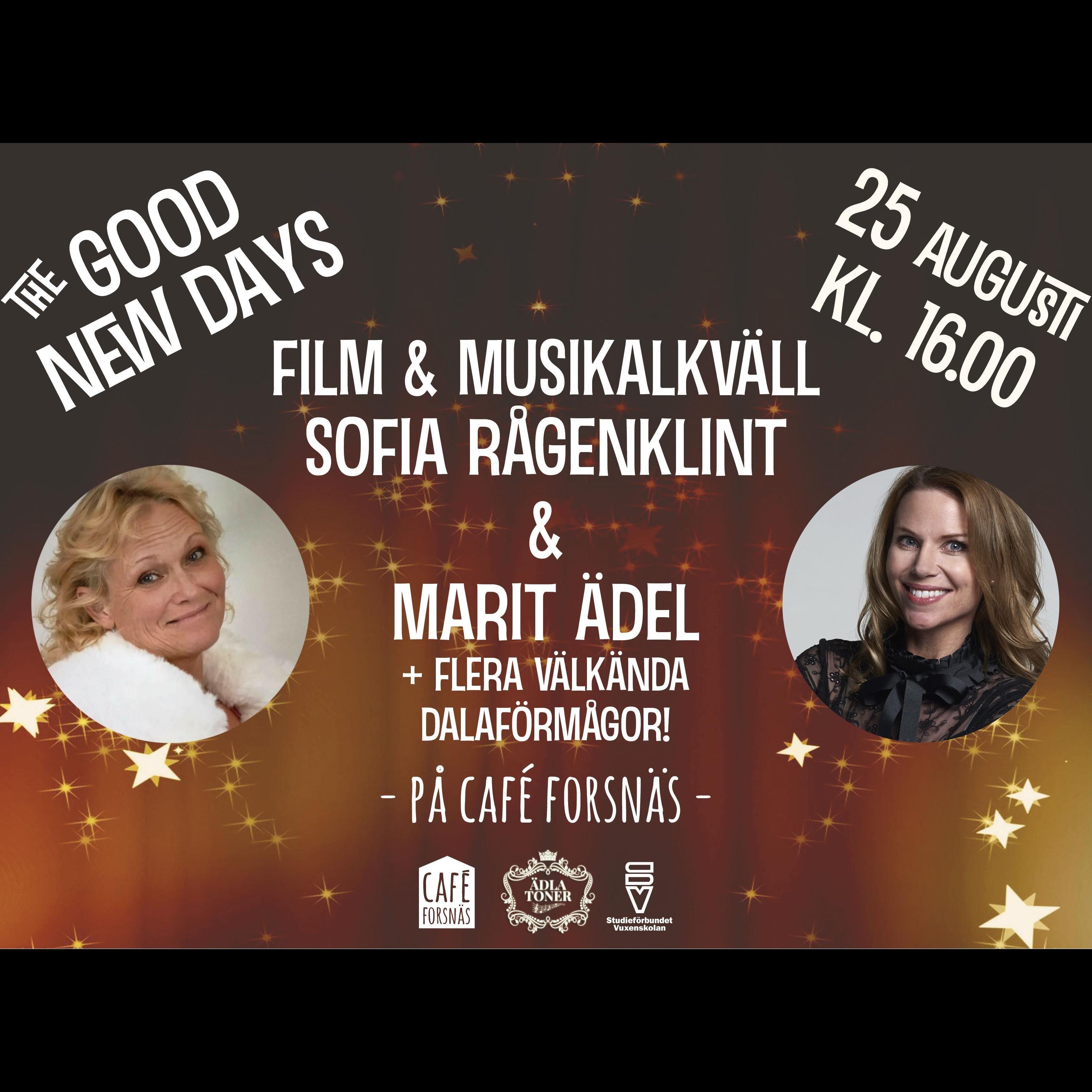 The Good New Days- Film & Musikalkväll