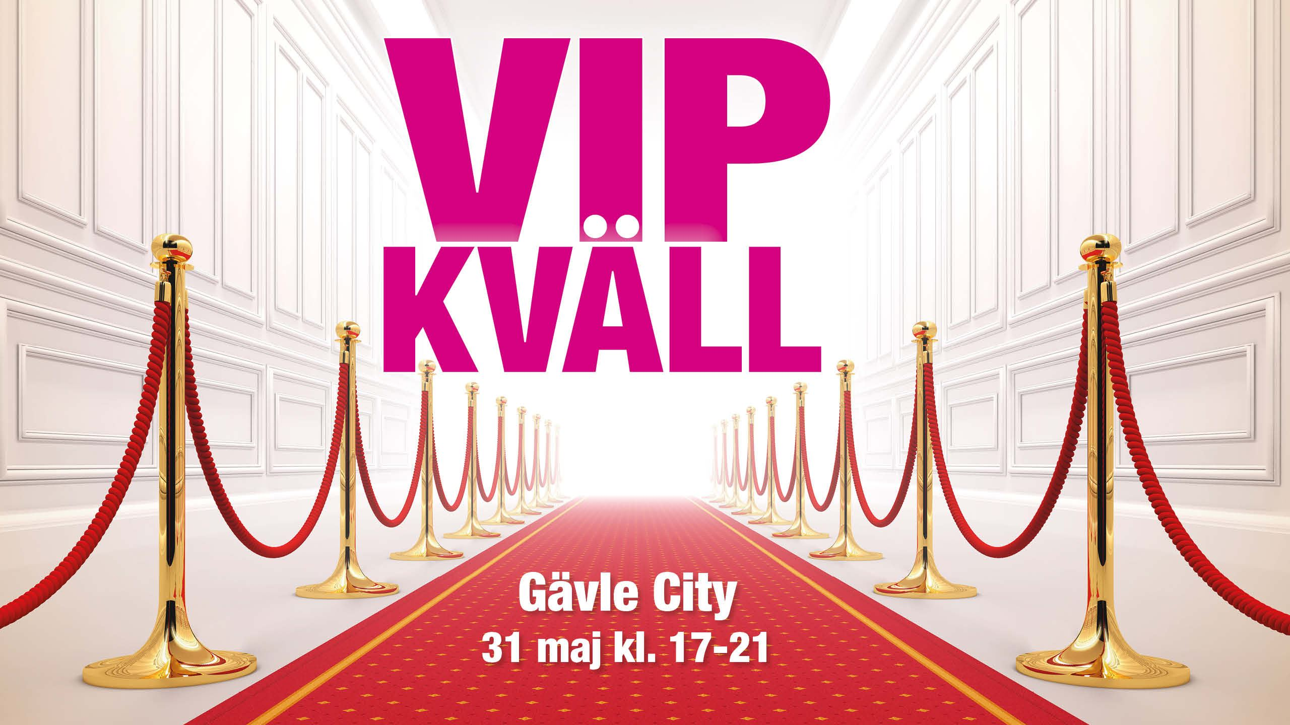 VIP kväll i Gävle City - 31 maj