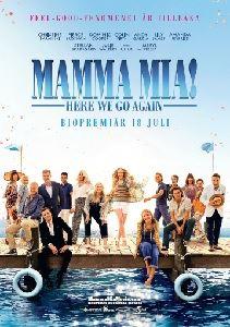 Mamma Mia! Here we go again     PREMIÄR!