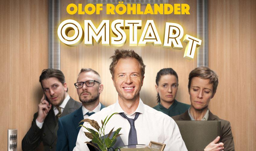 Olof Röhlander – Omstart