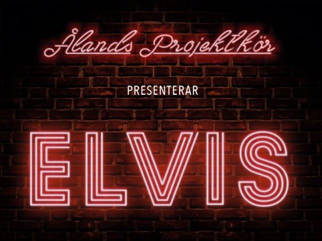 Konsert: Ålands Projektkör sjunger Elvis
