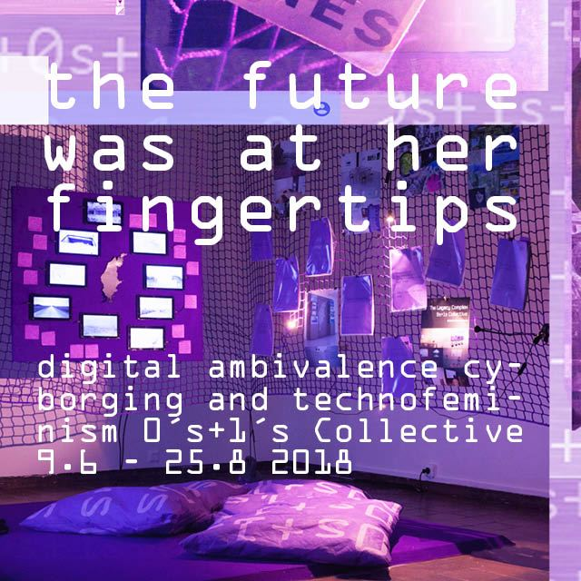 the future was at her fingertips - digital ambivalence cyborging and technofeminism