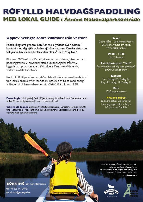 Rofylld halvdagspaddling med lokal guide i Åsnens Nationalparksområde