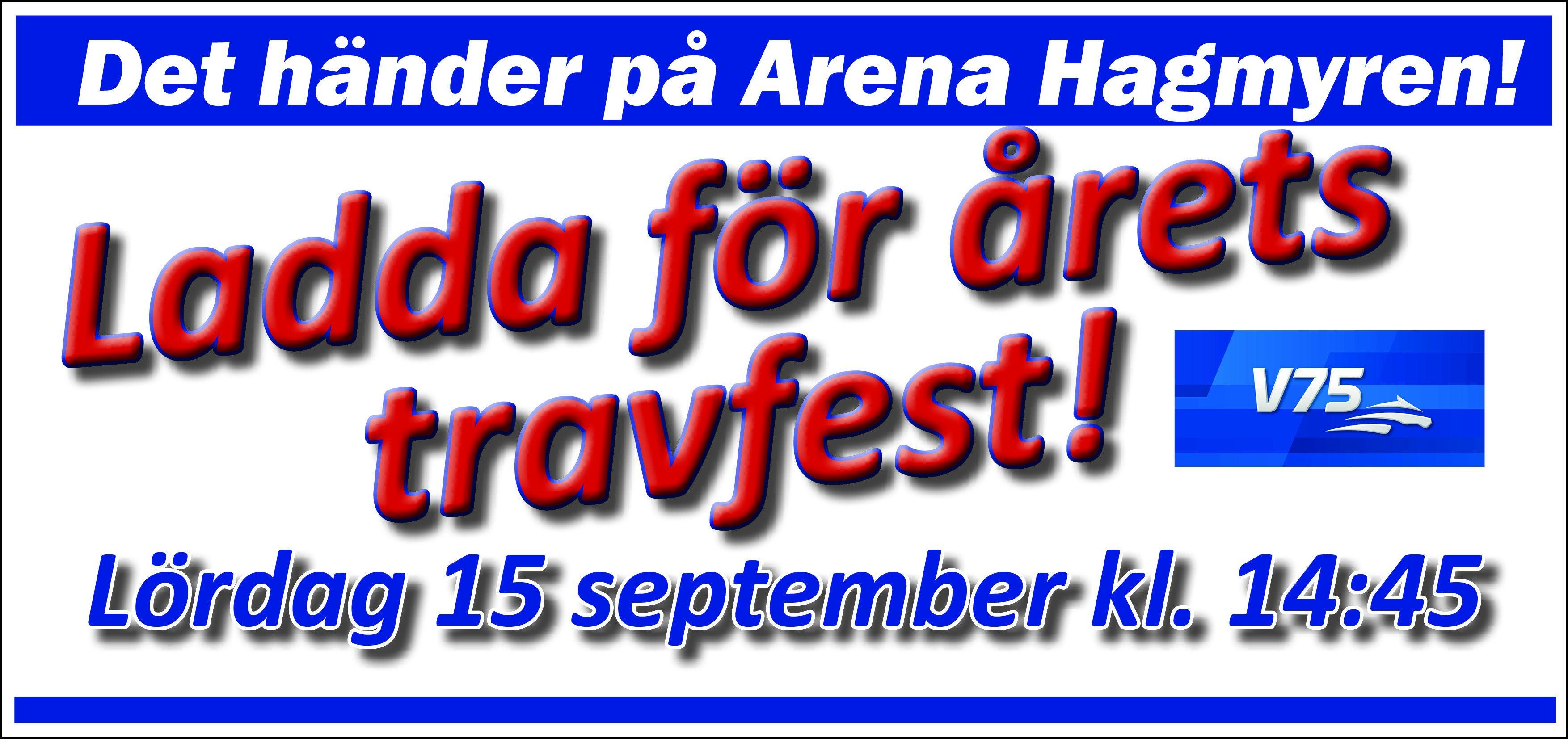 © Arena Hagmyren, Årets travfest