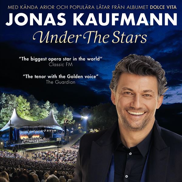 Jonas Kaufman - Under The Stars