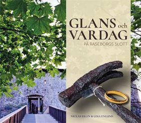 Glans och vardag på Raseborgs slott