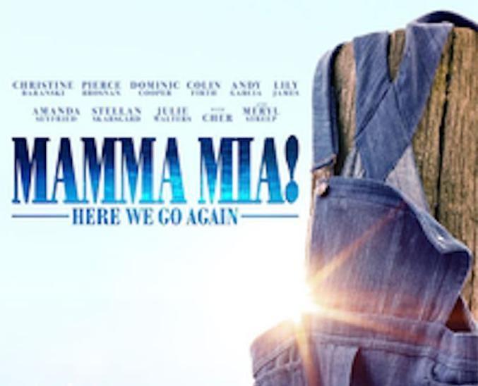 Mamma Mia 2 -  Here We Go Again!