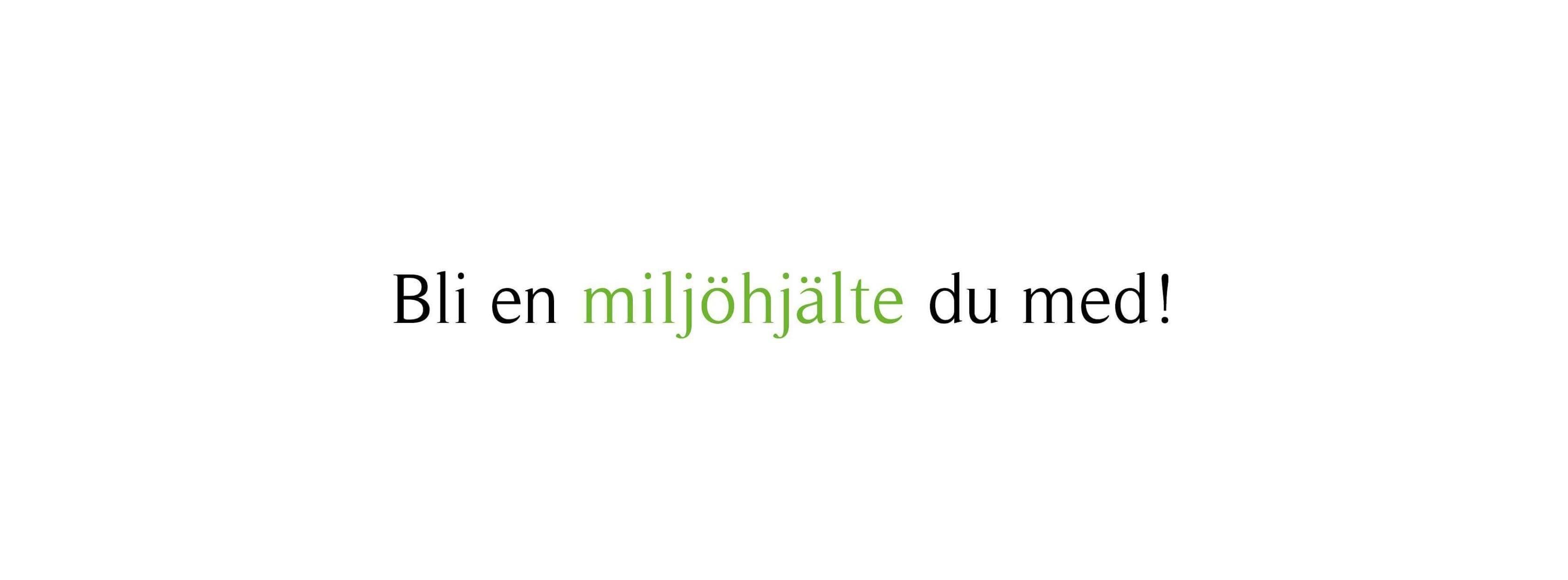 © Östersunds miljöhjältar, Bli en miljöhjälte du med