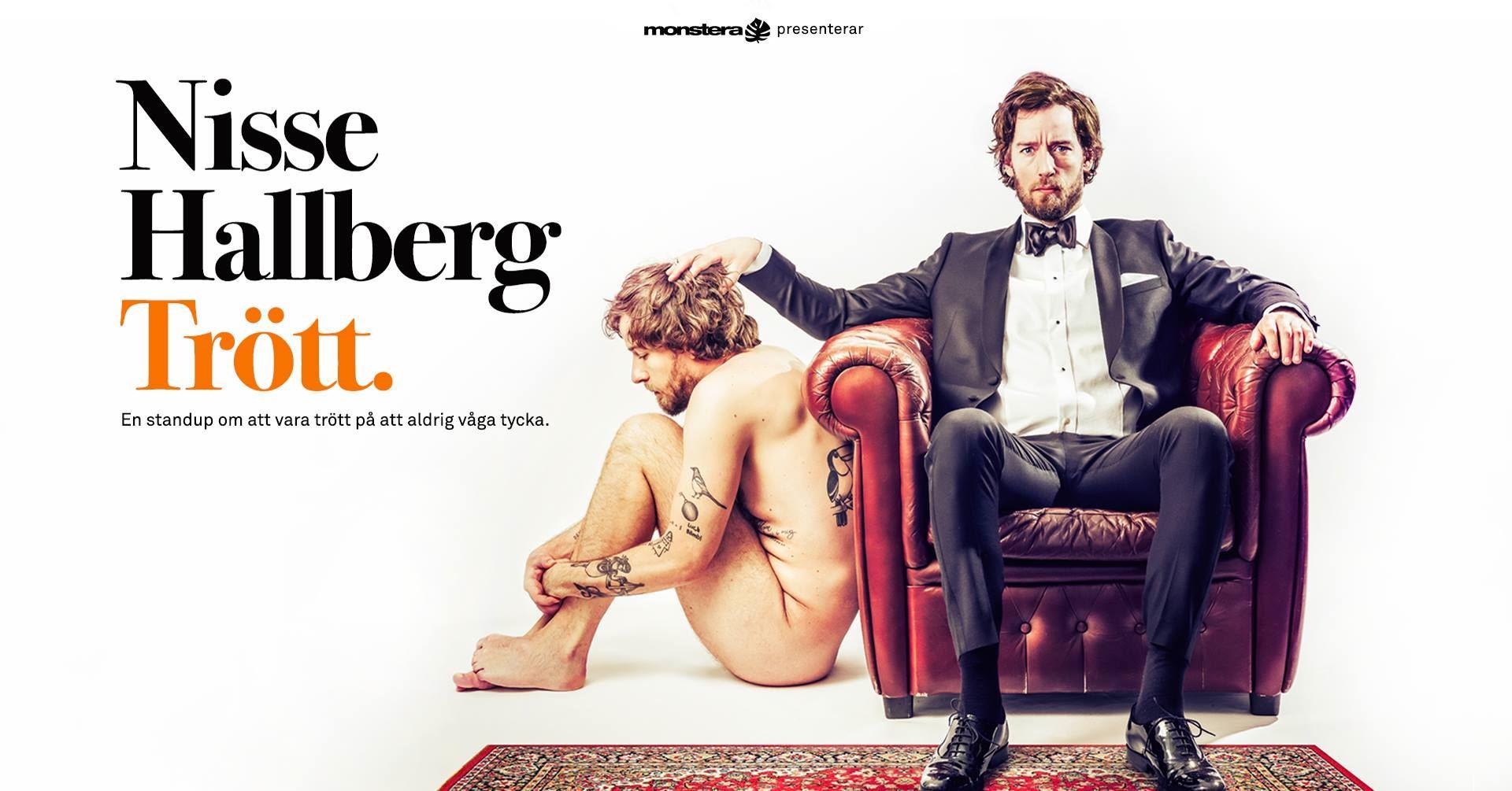Anders Berg,  © Monstera Comedy, Nisse Hallberg - Trött