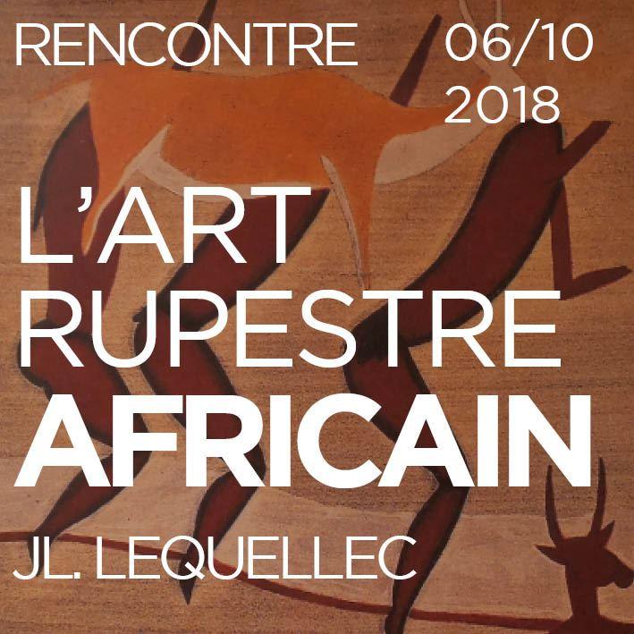 Rencontre à Lascaux 06/10/2018 Jean-Loïc LeQuellec
