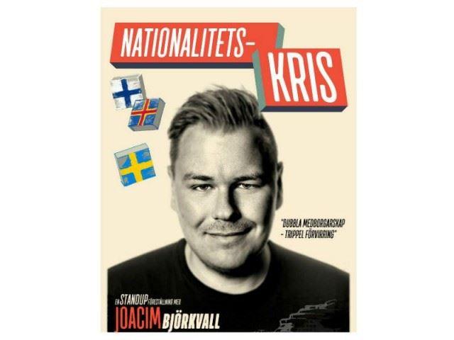 Nationalitetskris - En standupföreställning med Joacim Björkvall