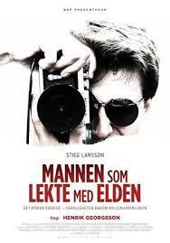 Bio: Stieg Larsson - Mannen som lekte med elden (Sv. txt)