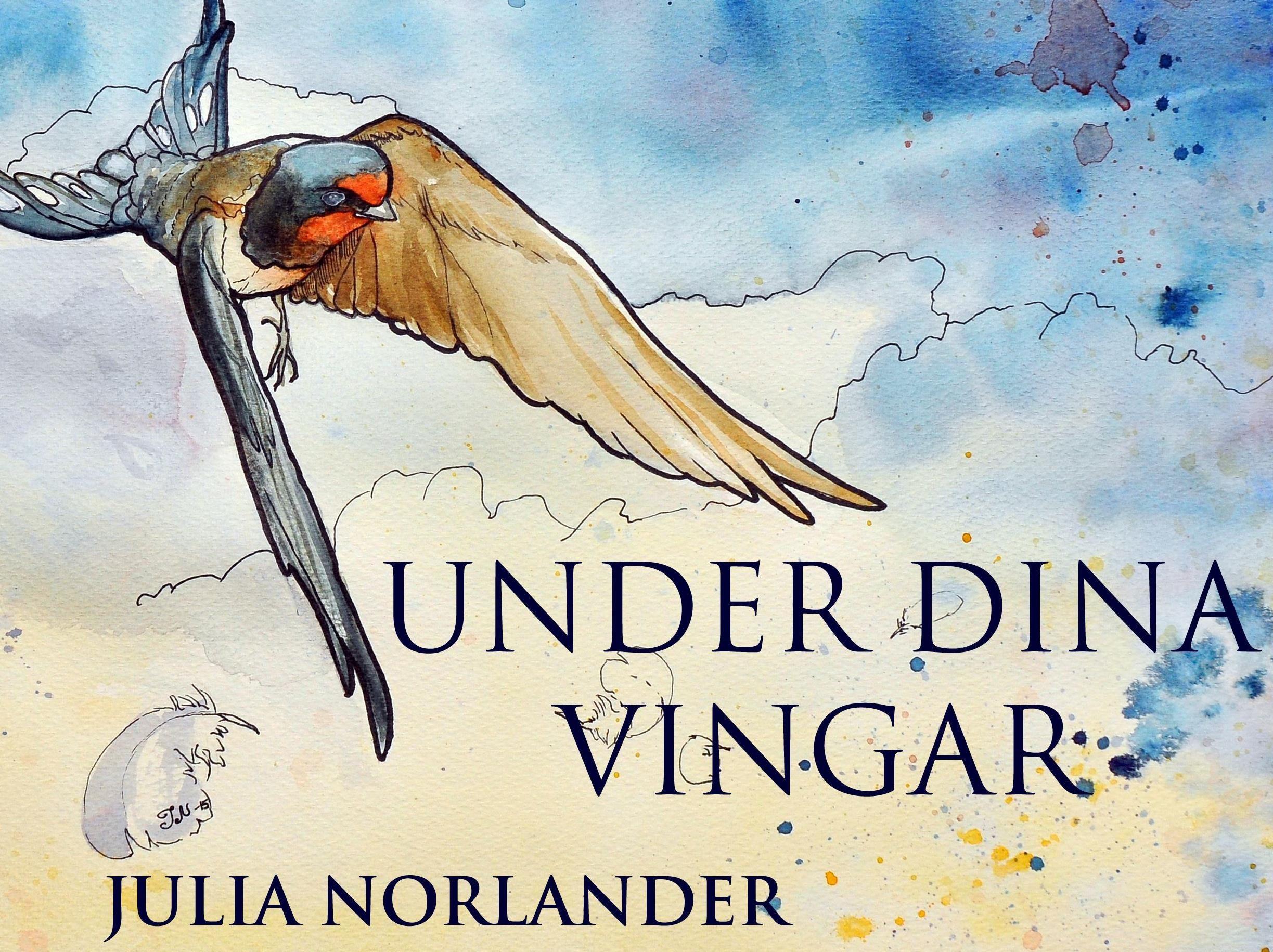 """Utställning: """"Under dina vingar"""" av Julia Norlander"""