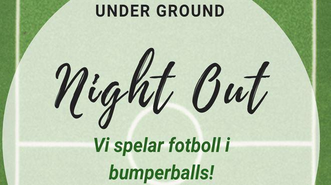 Under Ground - Night Out