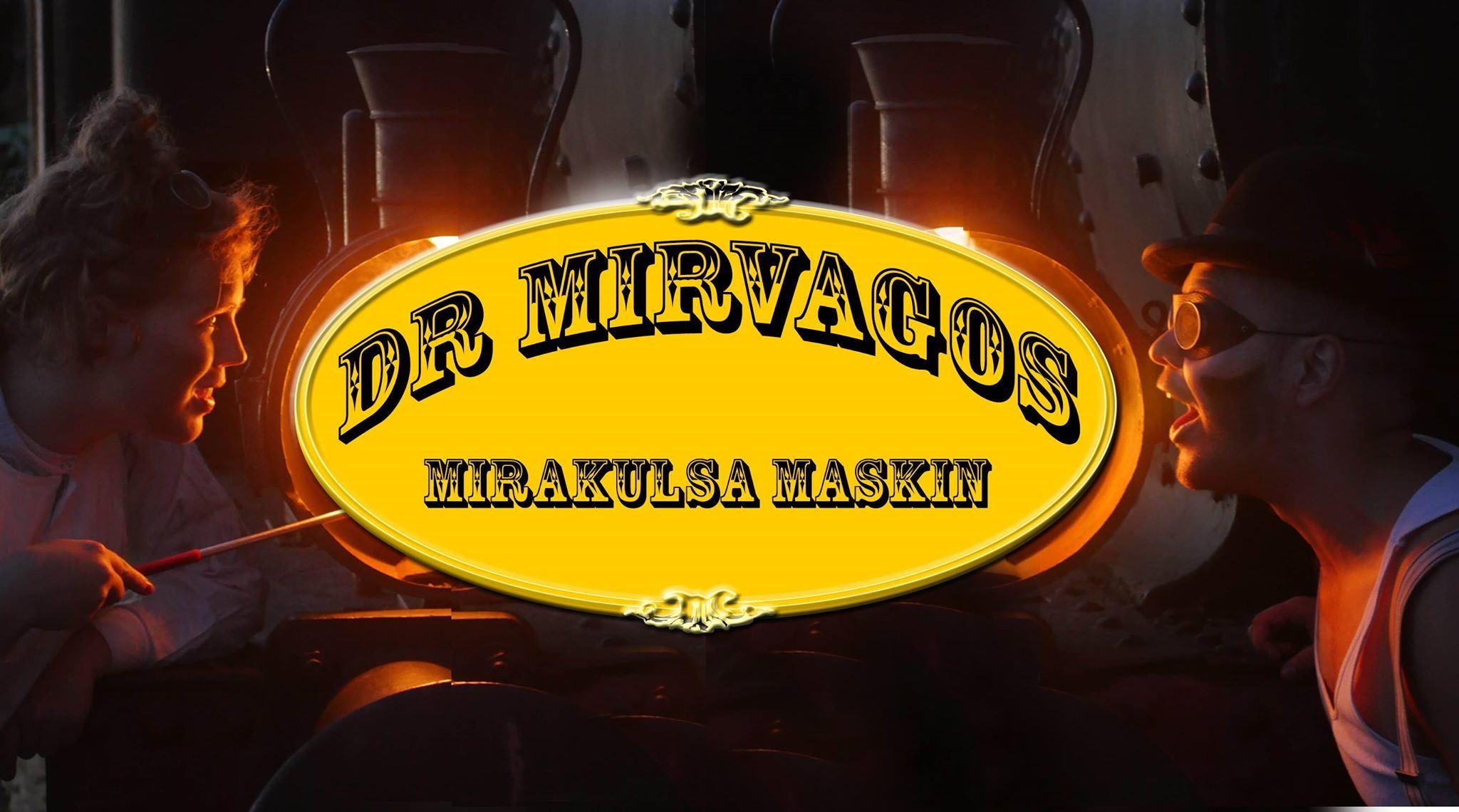 Dr. Mirvagos Mirakulösa Maskin