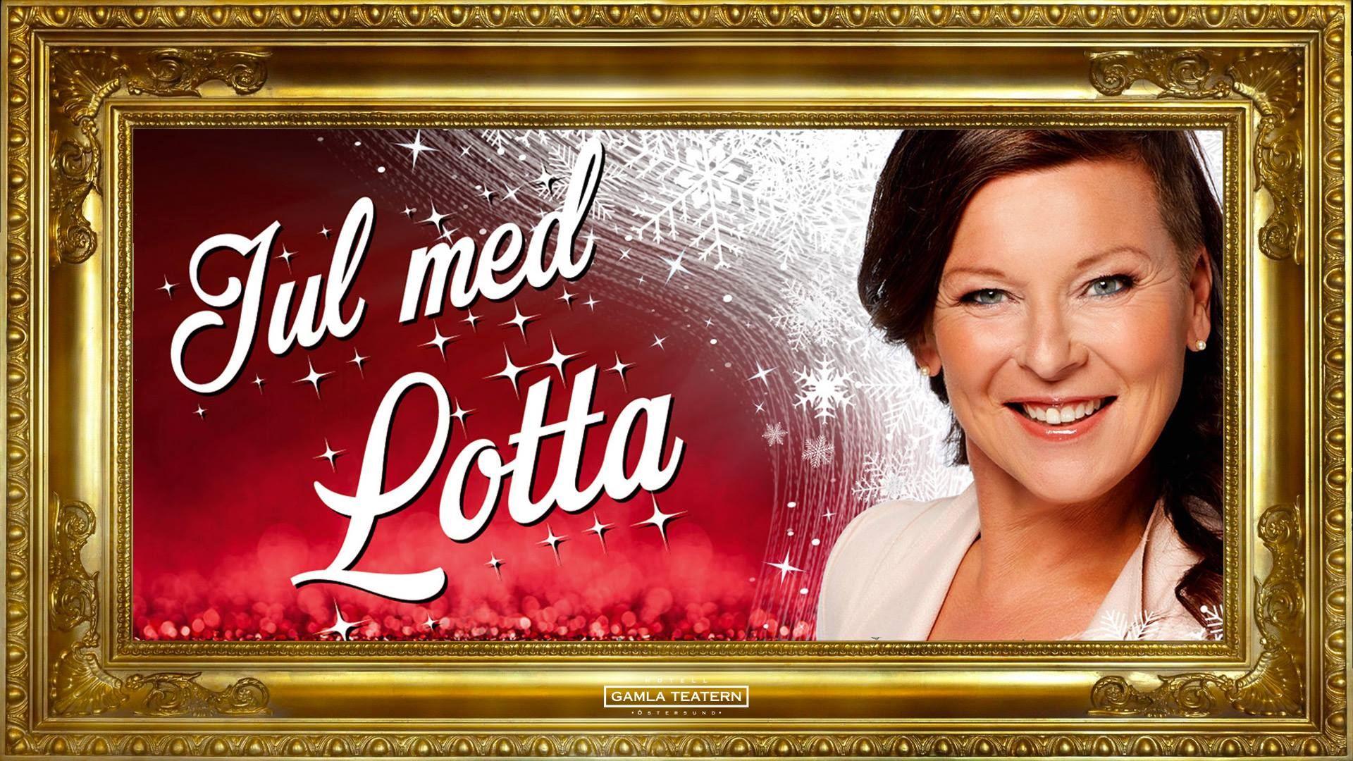 © Gamla teatern, Julkonsert - Jul med Lotta!